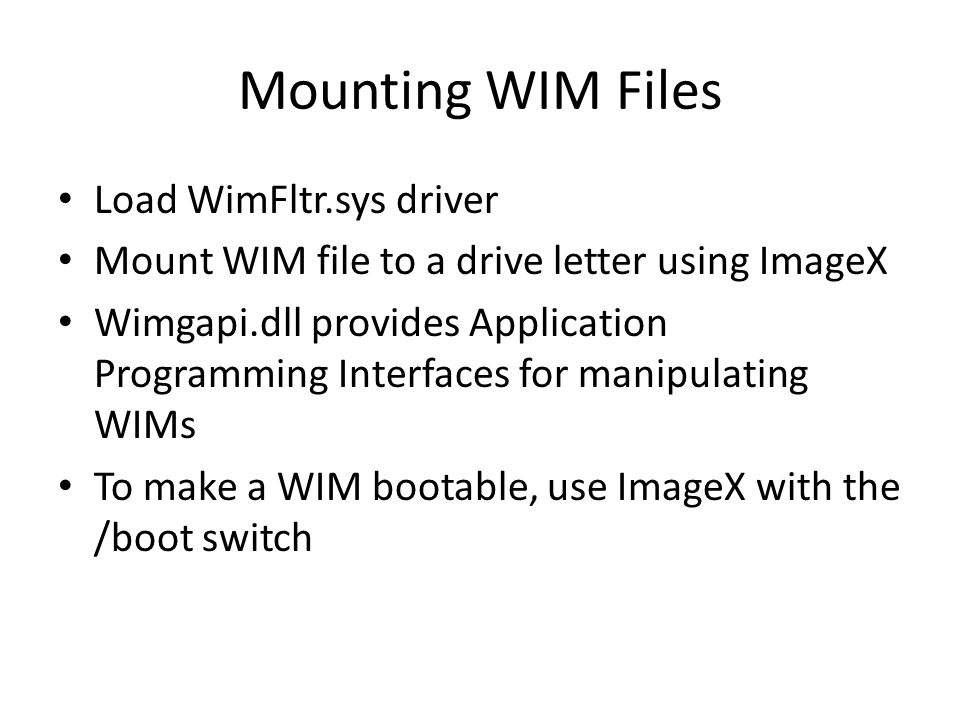 Mounting WIM Files Load WimFltr.sys driver