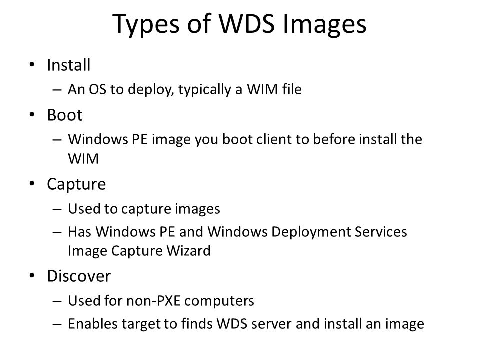 Types of WDS Images Install Boot Capture Discover