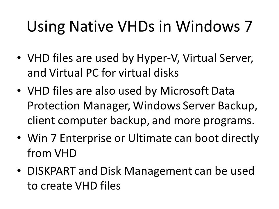 Using Native VHDs in Windows 7
