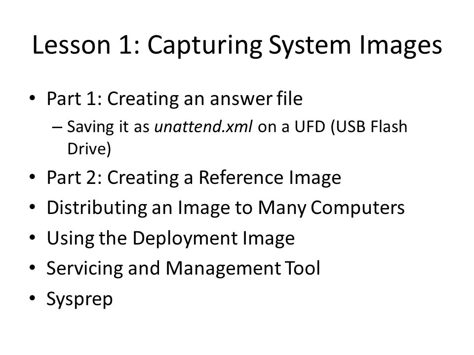 Lesson 1: Capturing System Images