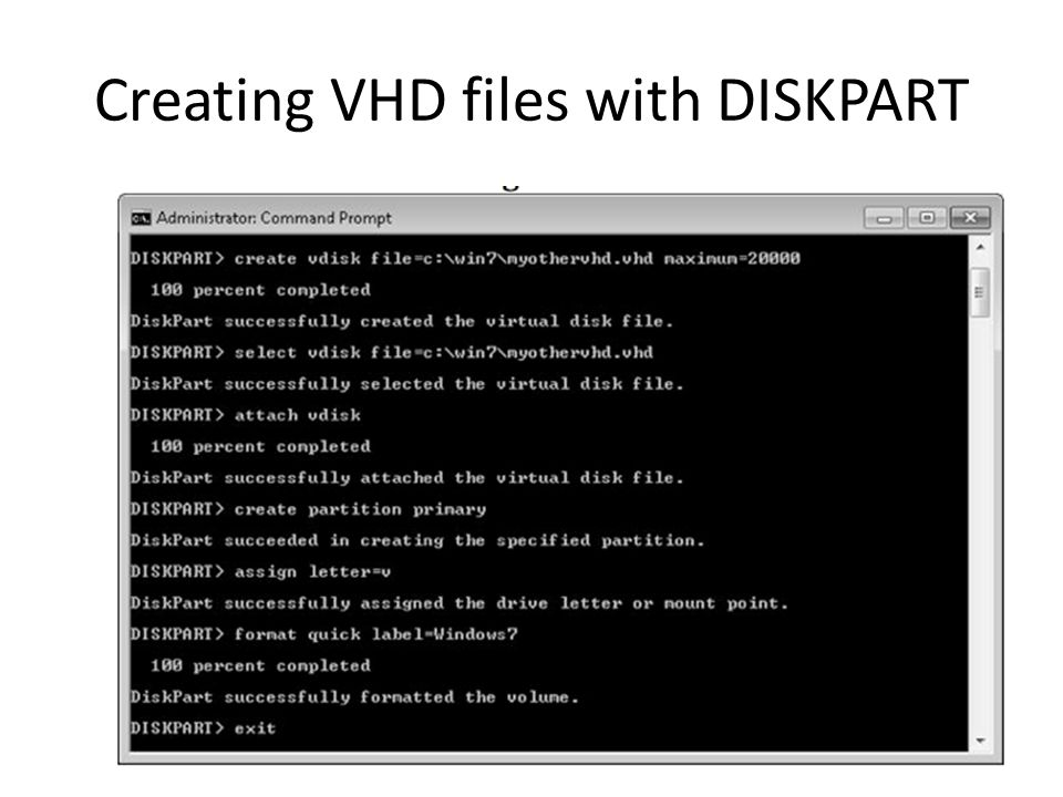 Creating VHD files with DISKPART