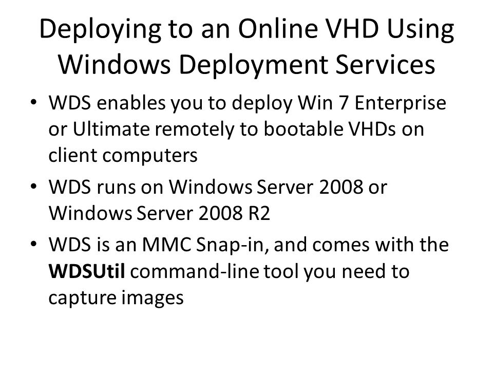 Deploying to an Online VHD Using Windows Deployment Services