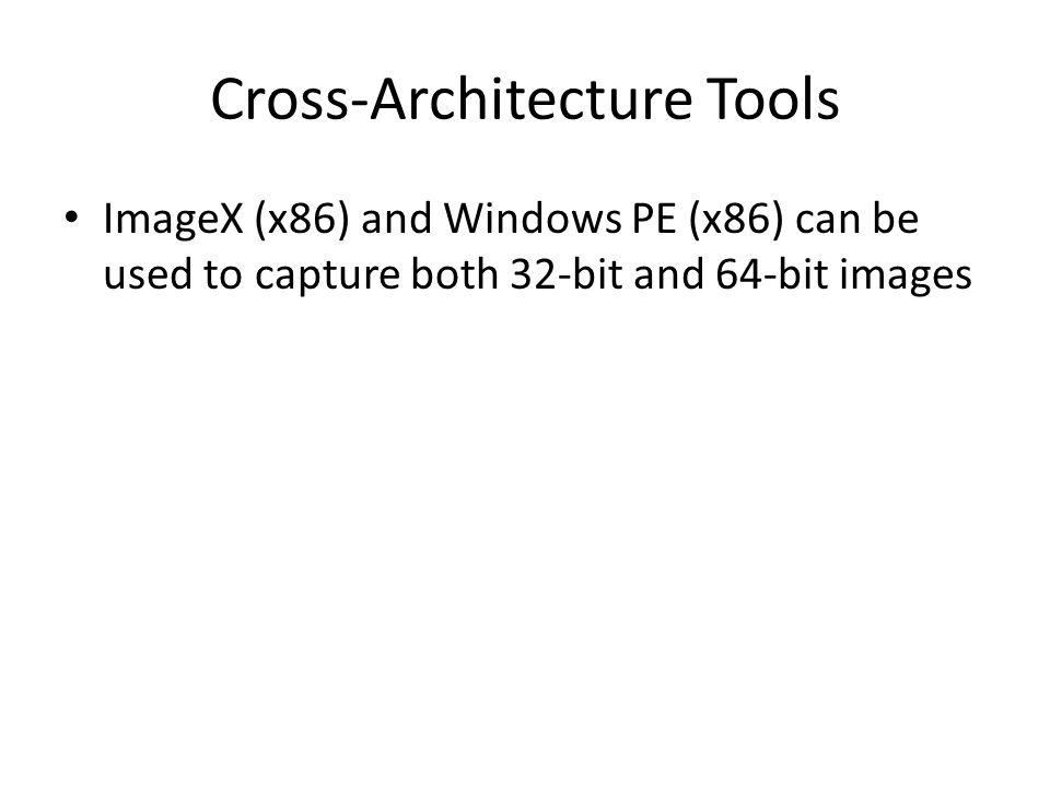 Cross-Architecture Tools