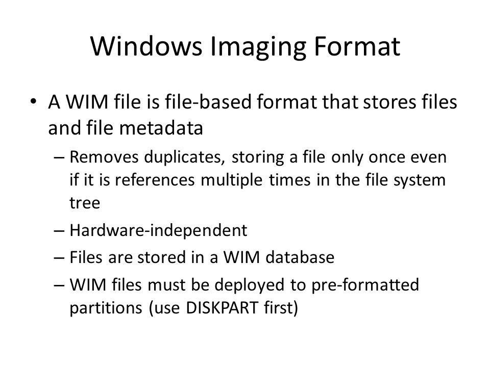 Windows Imaging Format