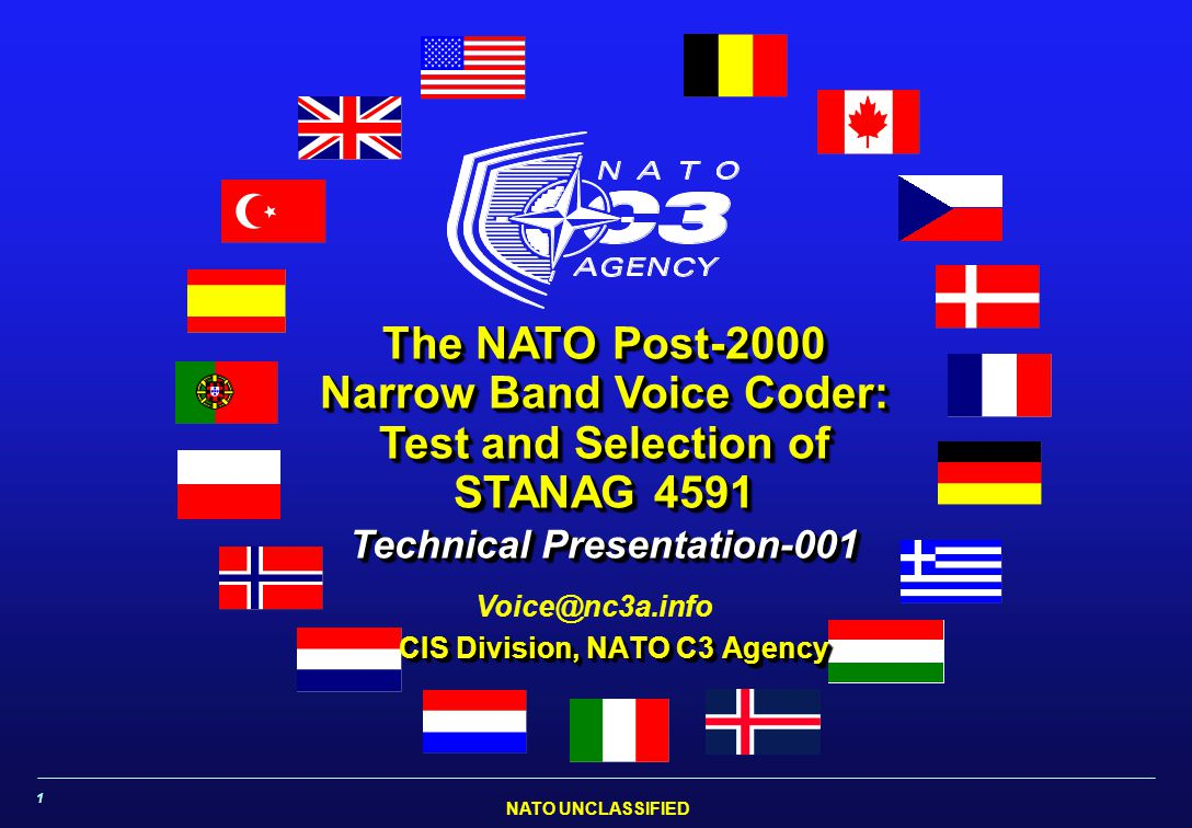 NATO UNCLASSIFIED CIS Division, NATO C3 Agency