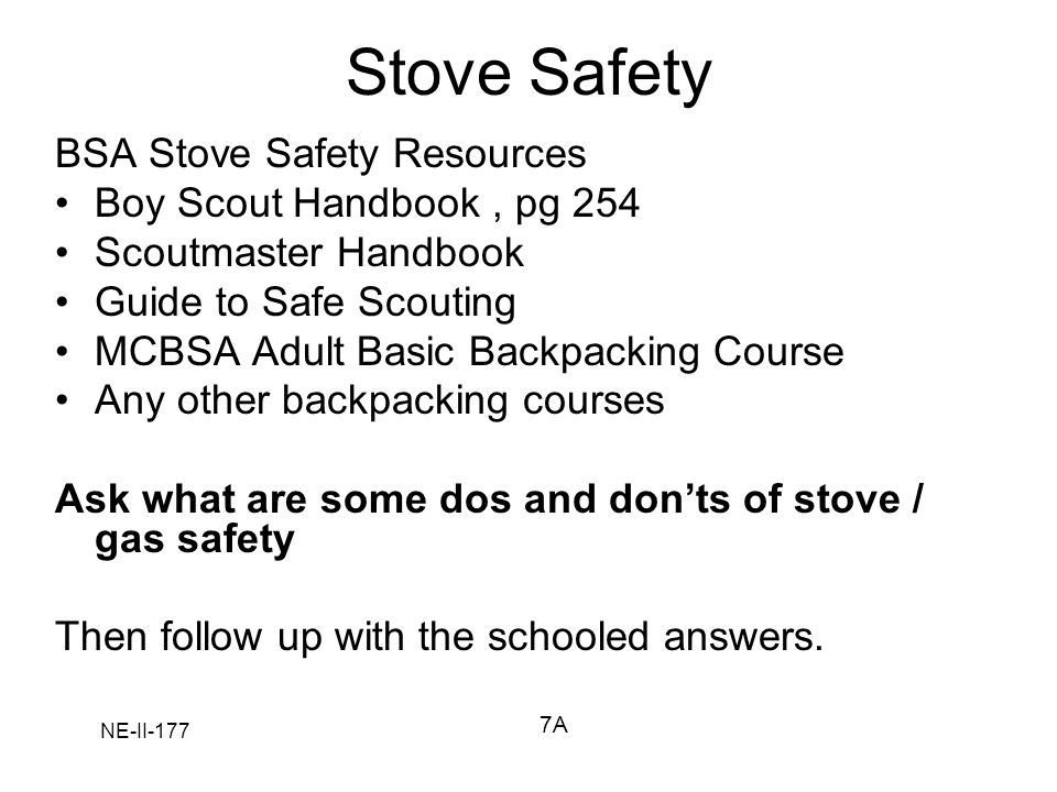 Stove Safety BSA Stove Safety Resources Boy Scout Handbook , pg 254