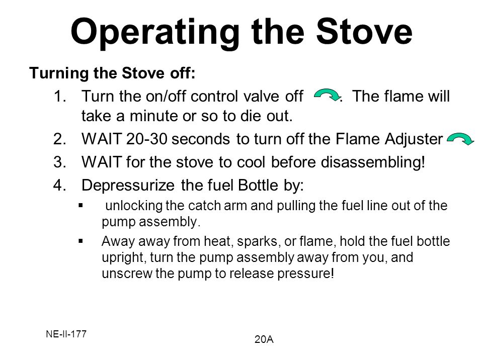 Operating the Stove Turning the Stove off: