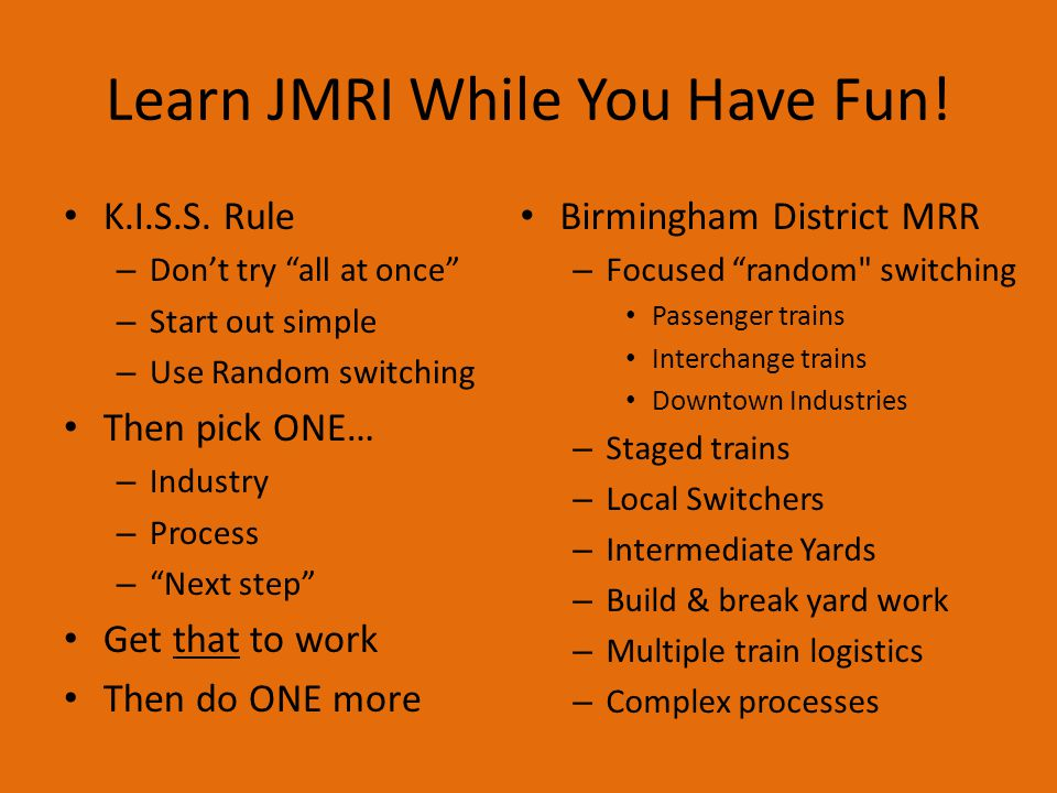 Learn JMRI While You Have Fun!