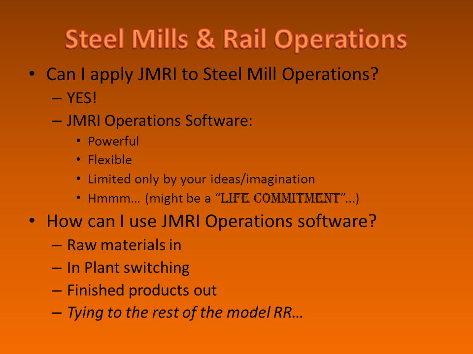 Steel Mills & Rail Operations