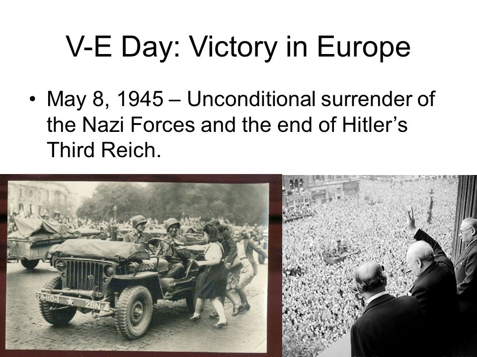 V-E Day: Victory in Europe