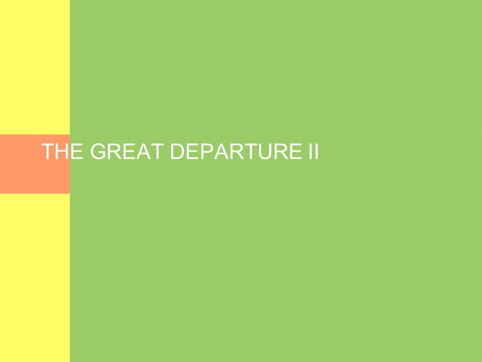 THE GREAT DEPARTURE II