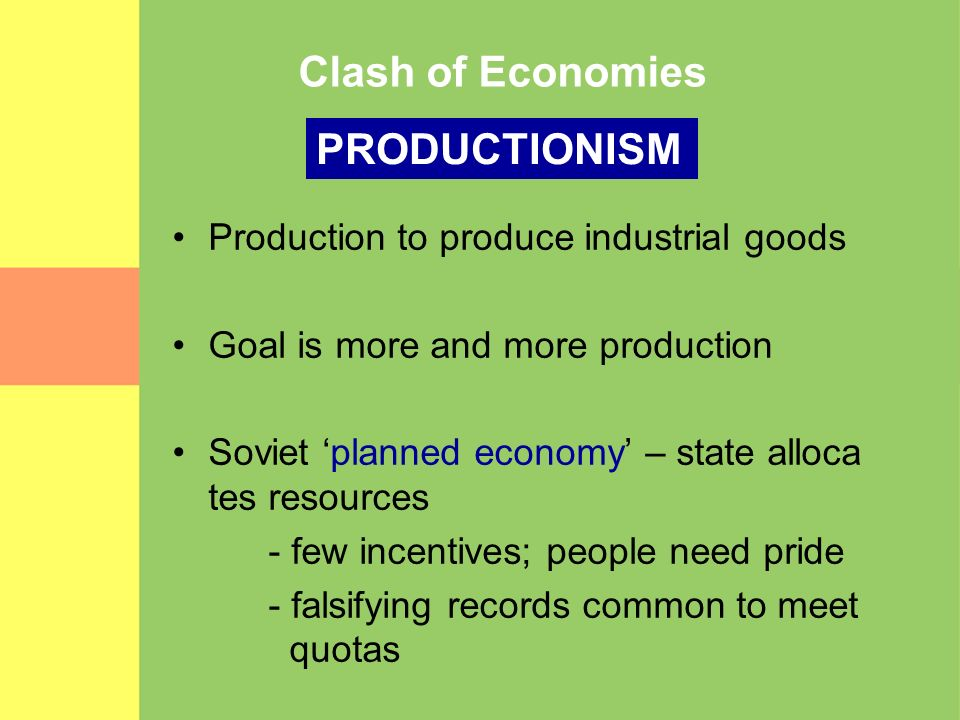 Clash of Economies PRODUCTIONISM