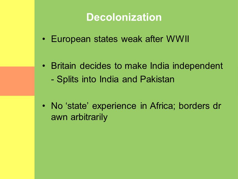 Decolonization European states weak after WWII