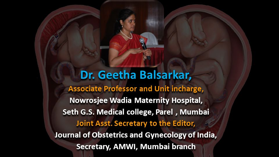 Dr. Geetha Balsarkar, Associate Professor and Unit incharge,