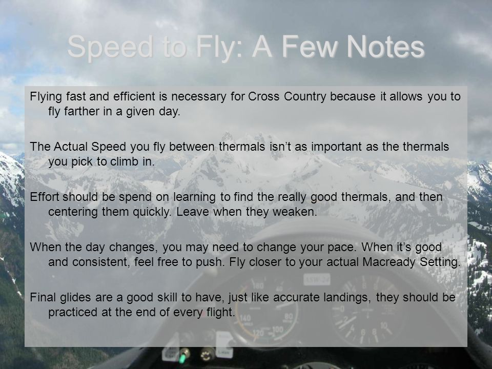 Speed to Fly: A Few Notes