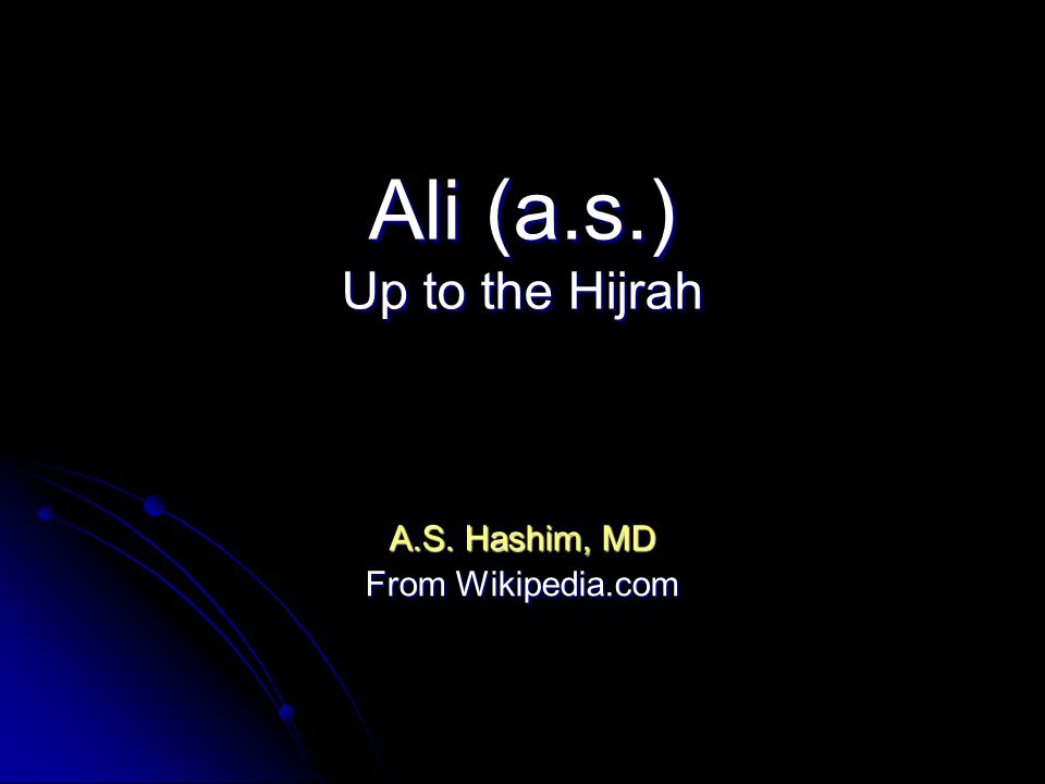 Ali (a.s.) Up to the Hijrah