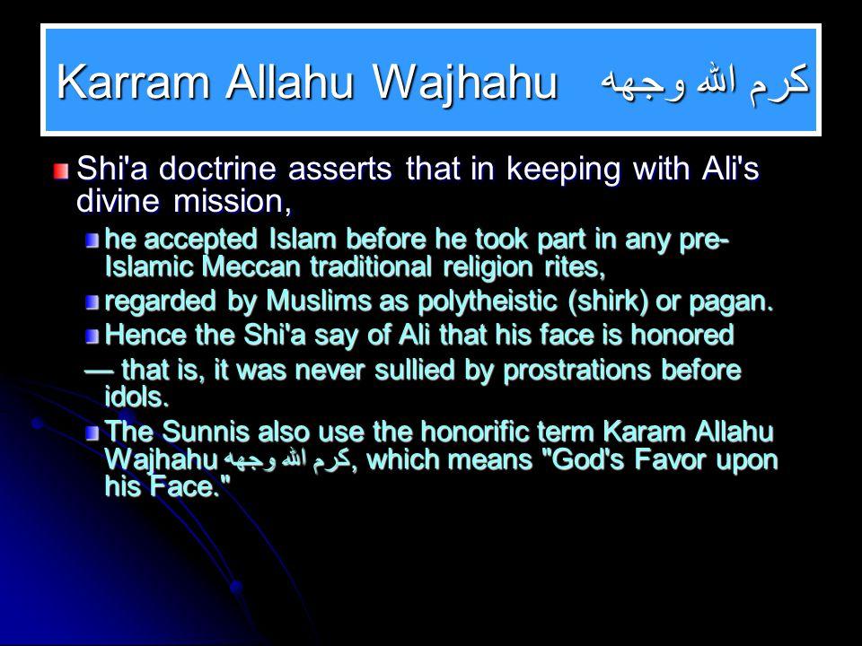 كرم الله وجهه Karram Allahu Wajhahu