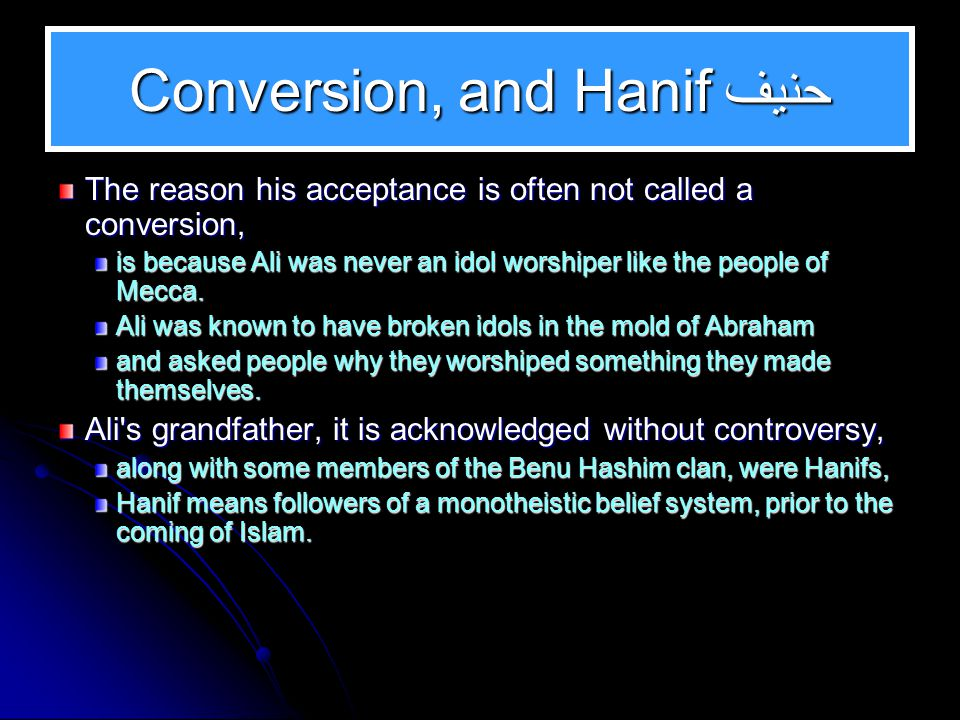 Conversion, and Hanif حنيف