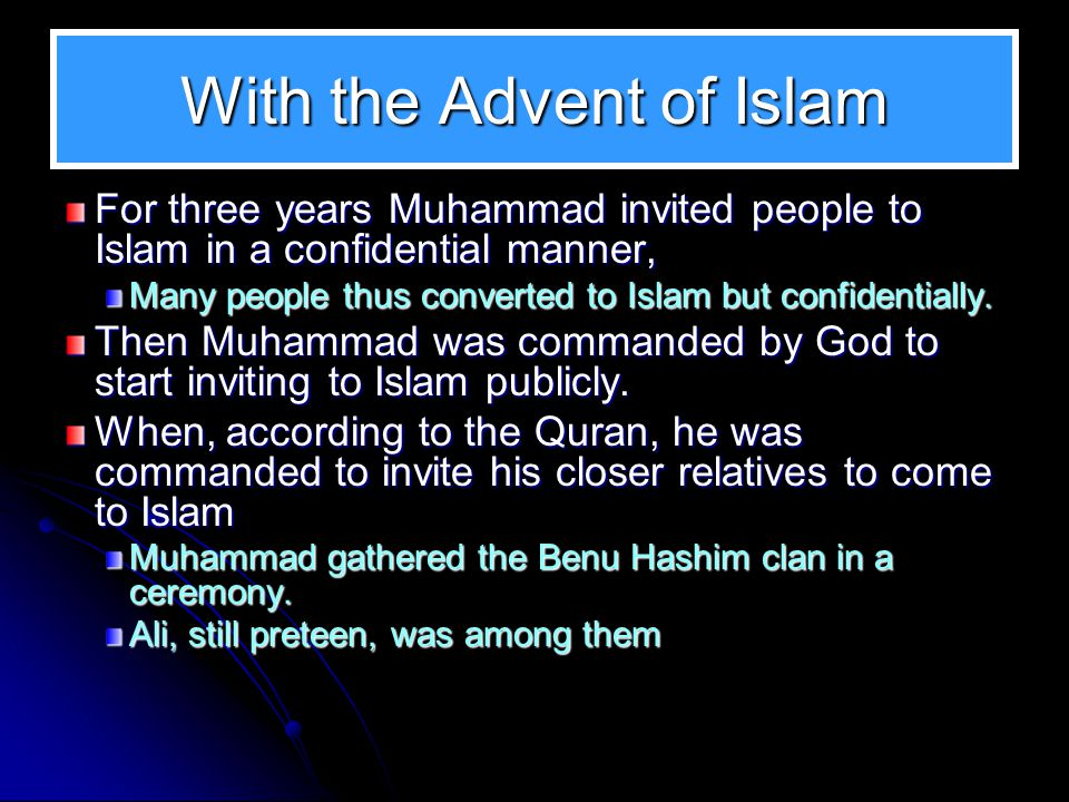 With the Advent of Islam