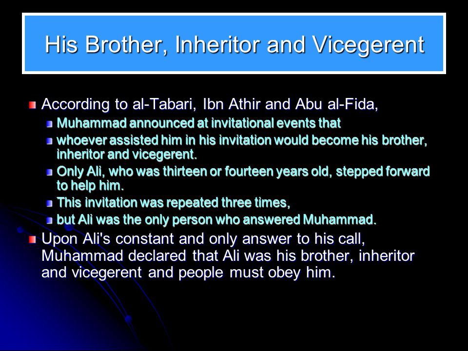 His Brother, Inheritor and Vicegerent