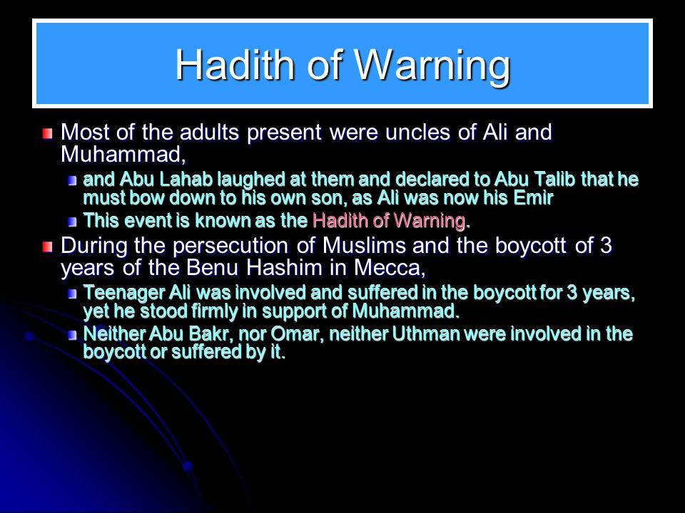 Hadith of Warning Most of the adults present were uncles of Ali and Muhammad,