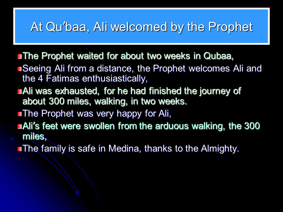 At Qu'baa, Ali welcomed by the Prophet