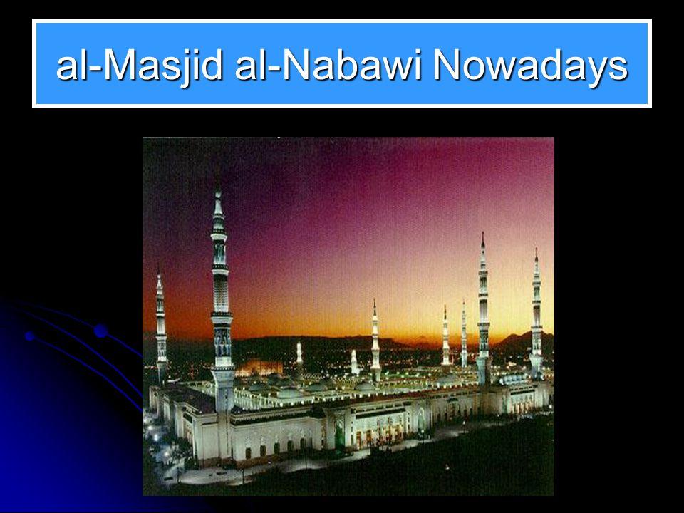 al-Masjid al-Nabawi Nowadays