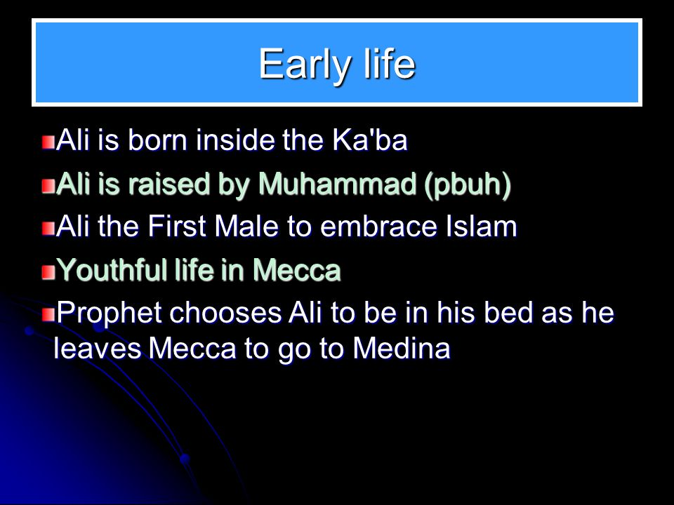 Early life Ali is born inside the Ka ba