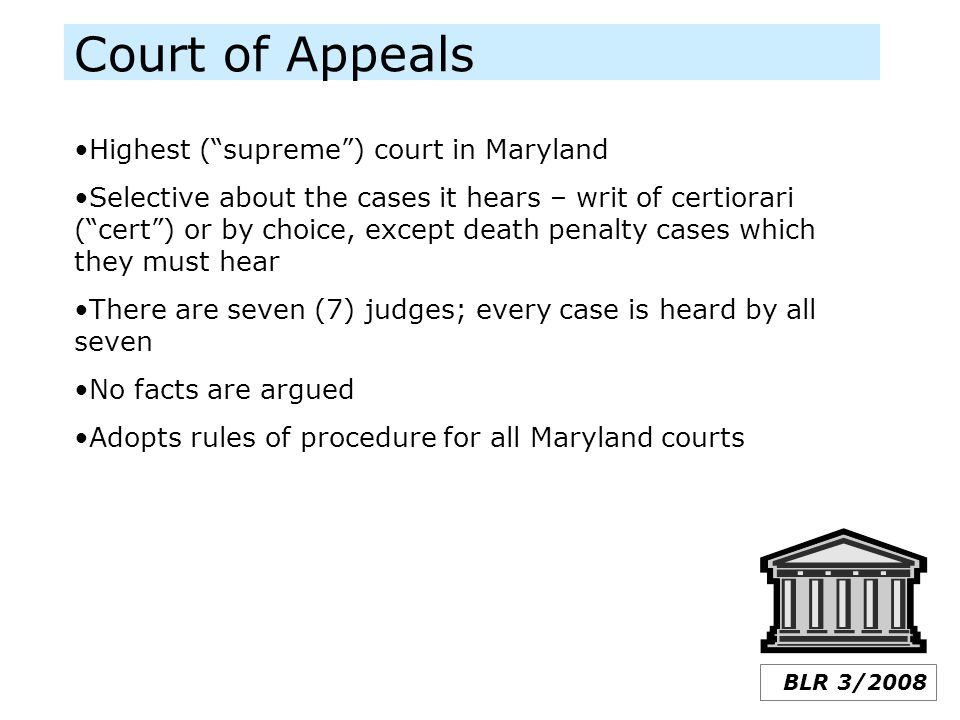 Court of Appeals Highest ( supreme ) court in Maryland