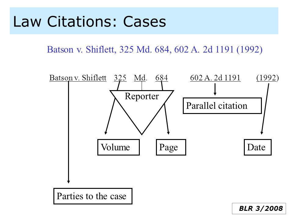 Law Citations: Cases Batson v. Shiflett, 325 Md. 684, 602 A. 2d 1191 (1992)