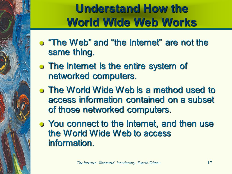 Understand How the World Wide Web Works