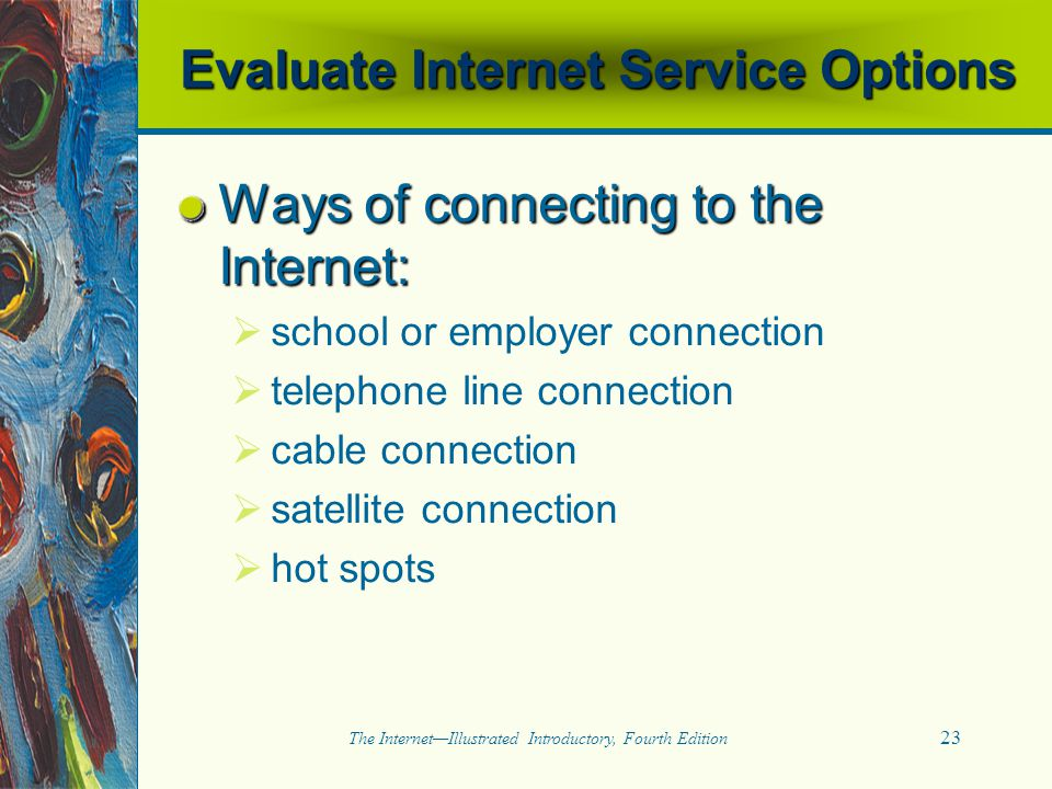 Evaluate Internet Service Options