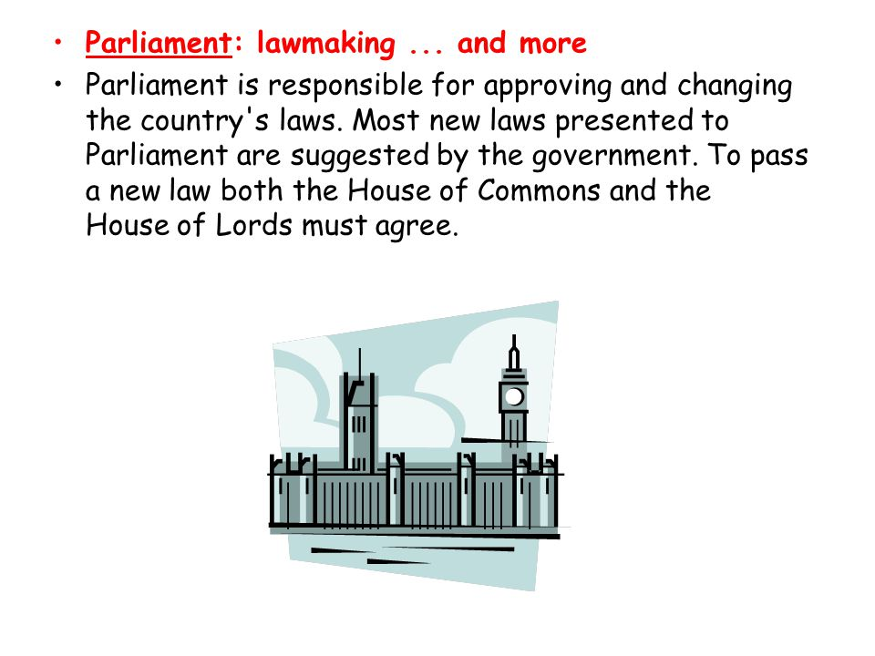Parliament: lawmaking ... and more