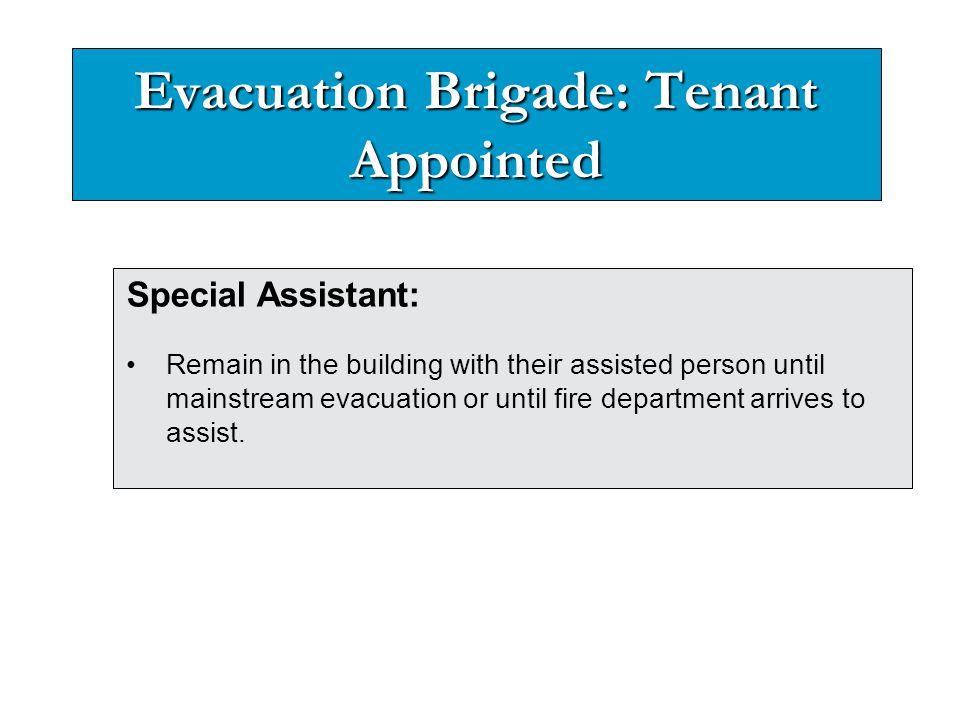 Evacuation Brigade: Tenant Appointed