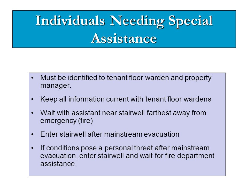 Individuals Needing Special Assistance
