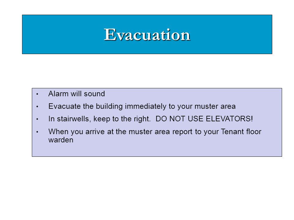 Evacuation Alarm will sound