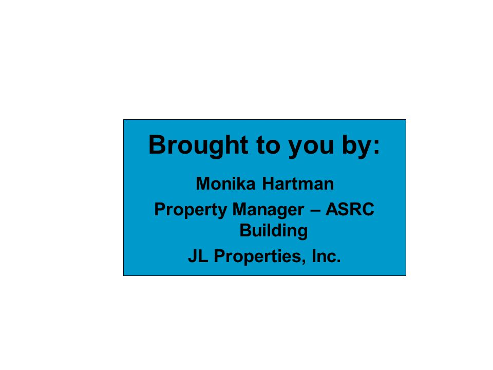 Property Manager – ASRC Building