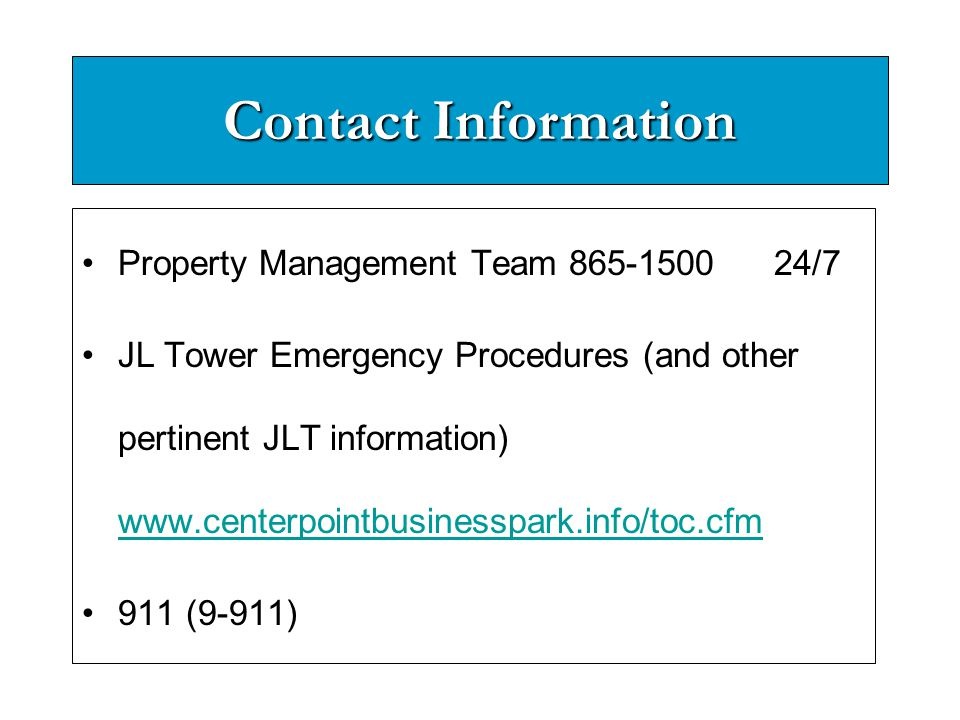 Contact Information Property Management Team 865-1500 24/7.