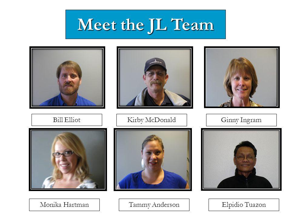 Meet the JL Team Bill Elliot Kirby McDonald Ginny Ingram