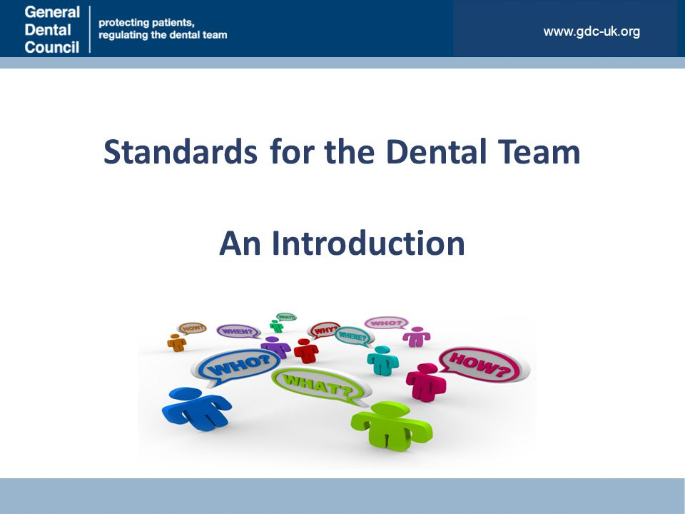 Standards for the Dental Team An Introduction