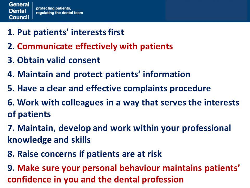 1. Put patients' interests first