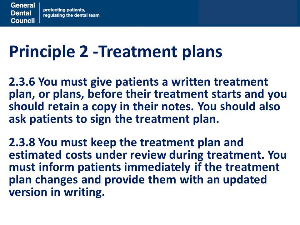 Principle 2 -Treatment plans
