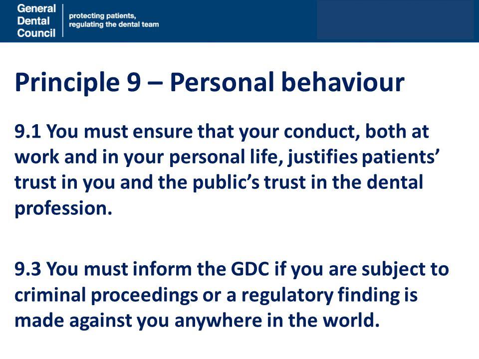 Principle 9 – Personal behaviour