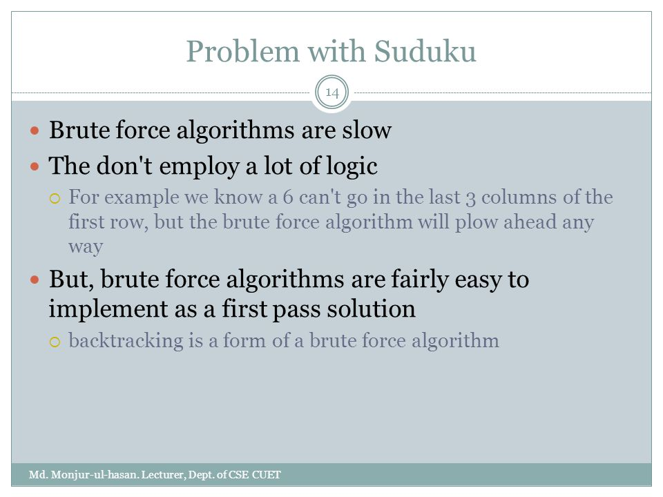Problem with Suduku Brute force algorithms are slow