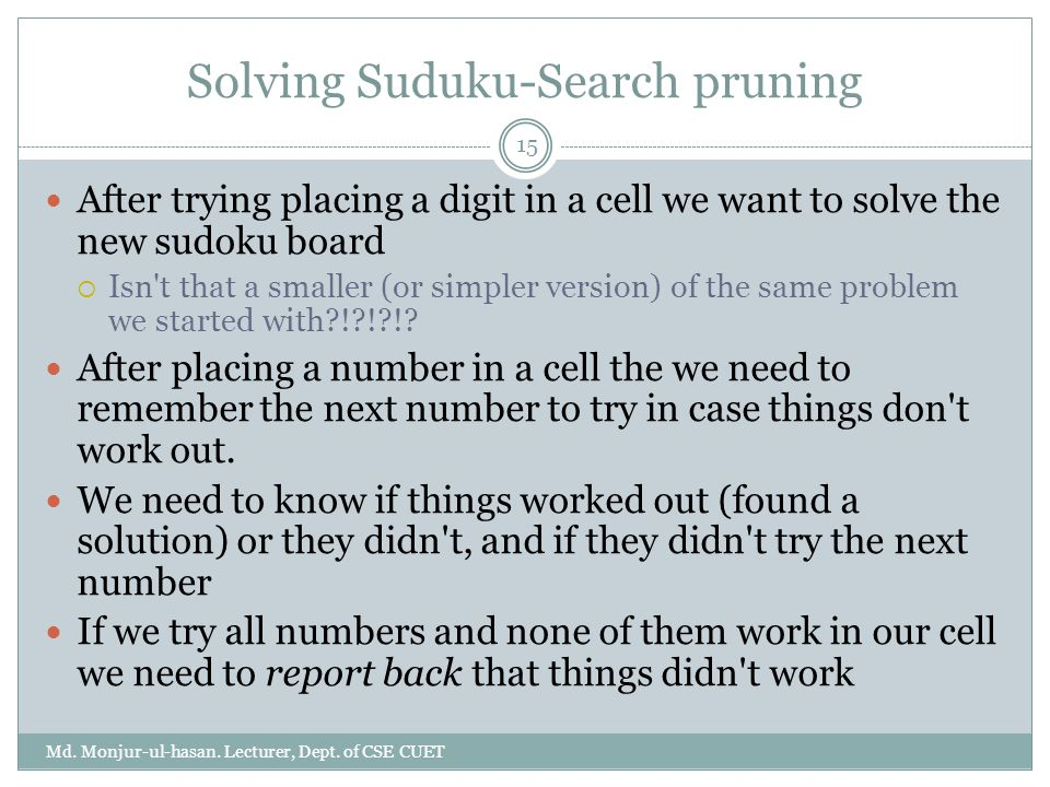 Solving Suduku-Search pruning