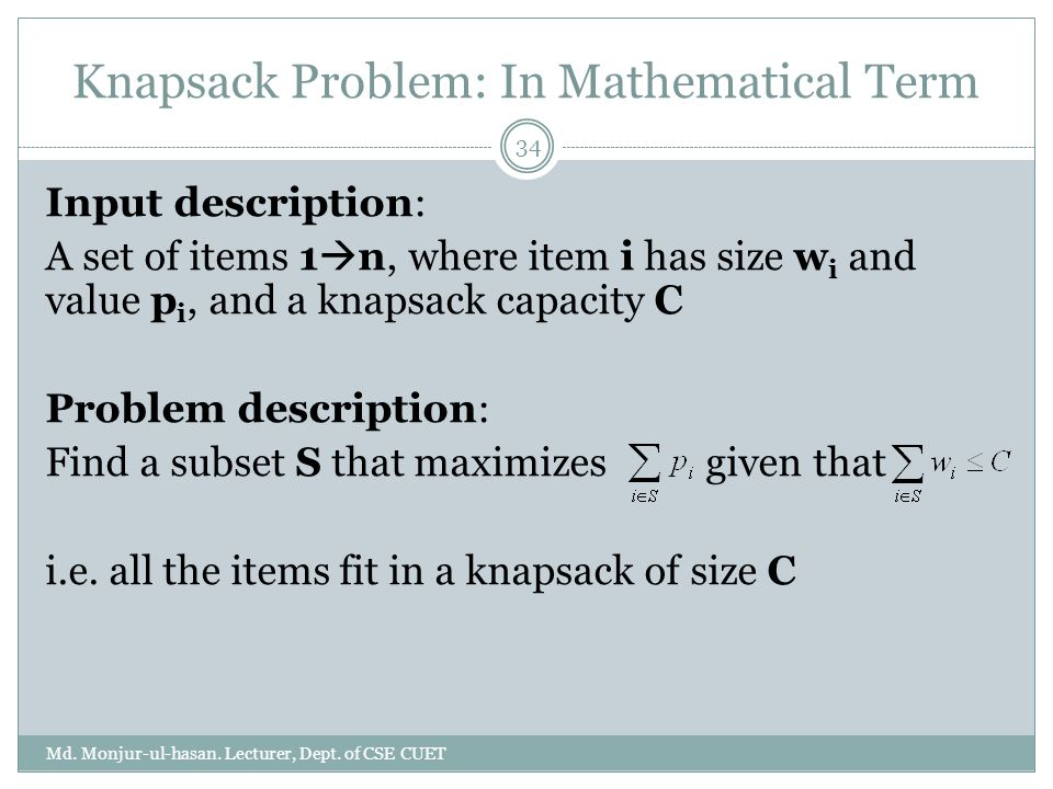 Knapsack Problem: In Mathematical Term