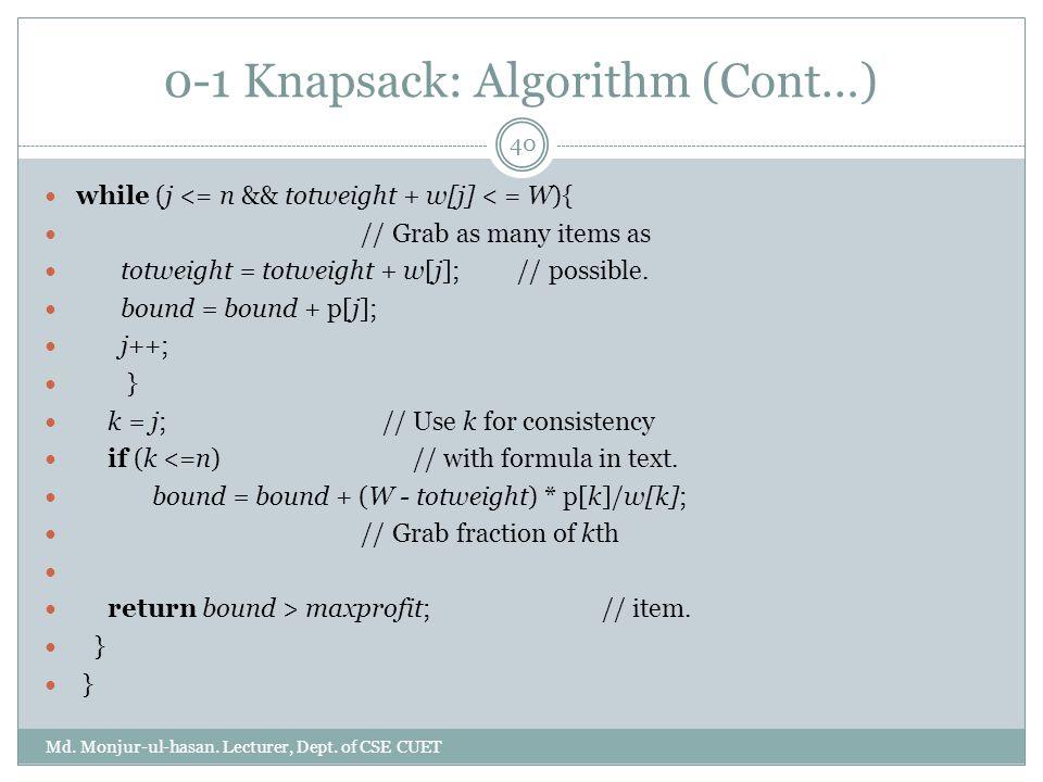 0-1 Knapsack: Algorithm (Cont…)