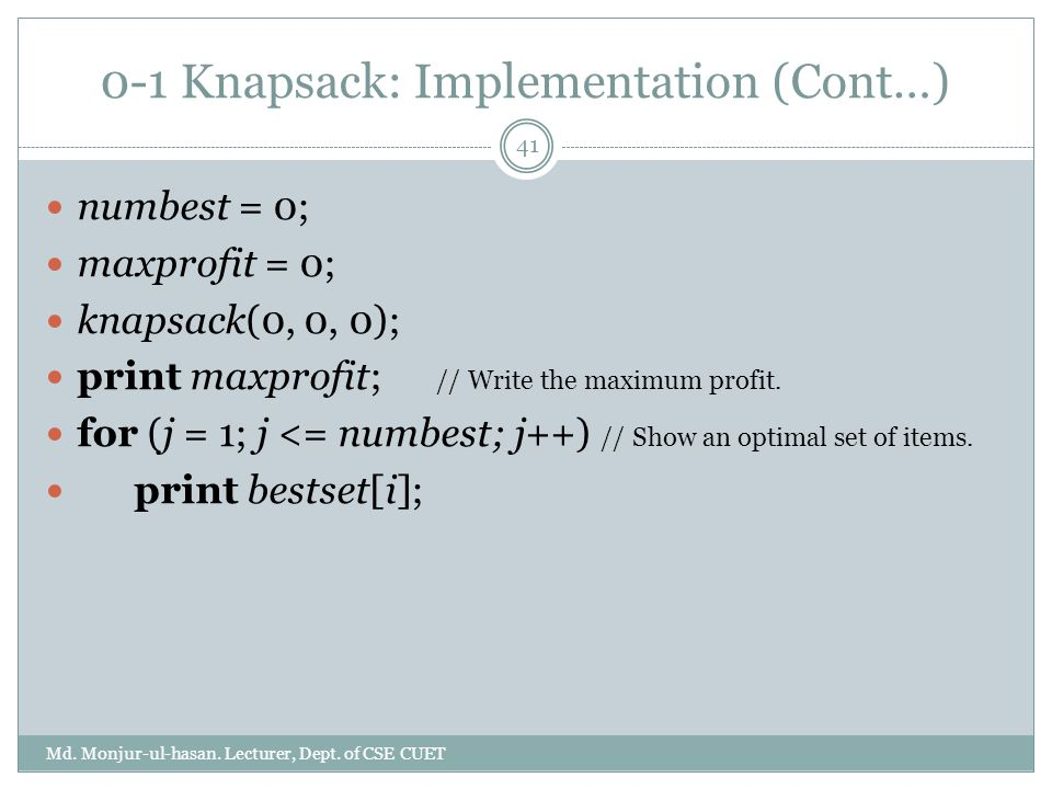0-1 Knapsack: Implementation (Cont…)