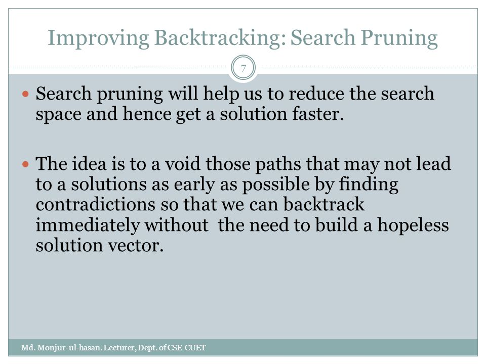 Improving Backtracking: Search Pruning