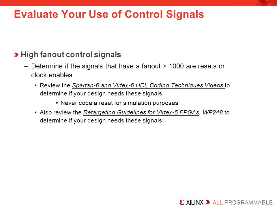 Evaluate Your Use of Control Signals